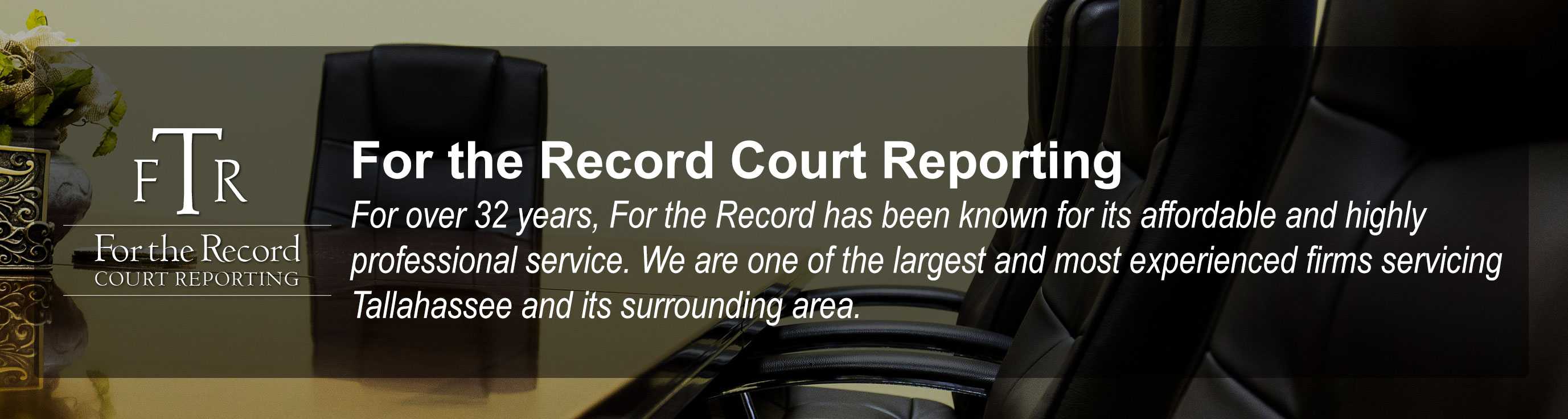 For the Record Court Reporting, Inc. in Tallahassee, Florida